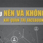 10 điều nên và không nên làm khi quản trị Facebook Fanpage