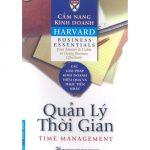 Cẩm nang kinh doanh Harvard – Quản lý thời gian