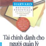 Cẩm nang kinh doanh Harvard – Tài chính dành cho nhà quản lý