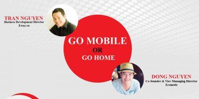 go-mobile-or-go-home-1